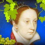 Maria Stuart i jej odmładzające kąpiele w białym winie